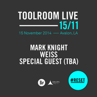 Toolroom Live: #Reset at Avalon