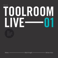 Coming soon: Toolroom Live 01 - Mixed by Mark Knight, Weiss and Adrian Hour