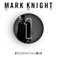 Listen too Mark Knight BBC Radio 1 Essential Mix